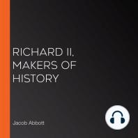 Richard II, Makers of History