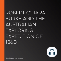 Robert O'Hara Burke and the Australian Exploring Expedition of 1860