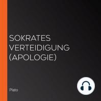 Sokrates Verteidigung (Apologie)