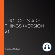 Thoughts are Things (Version 2)