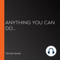 Anything You Can Do...