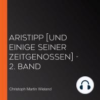 Aristipp [und einige seiner Zeitgenossen] - 2. Band
