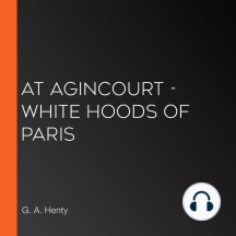 At Agincourt - White Hoods of Paris