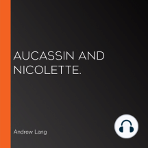Aucassin and Nicolette.
