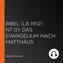 Bibel (LB 1912) NT 01: Das Evangelium nach Matthäus