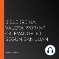Bible (Reina Valera 1909) NT 04: Evangelio según San Juan