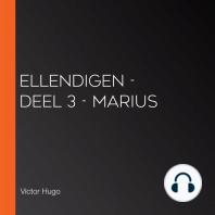 Ellendigen - Deel 3 - Marius