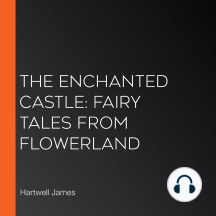 Enchanted Castle, The: Fairy Tales from Flowerland
