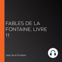 Fables de La Fontaine, livre 11