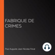 Fabrique de crimes