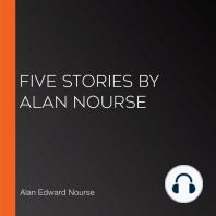 Five Stories by Alan Nourse