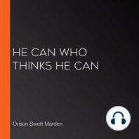 He Can Who Thinks He Can