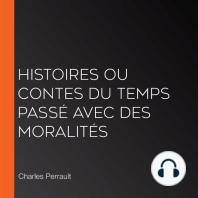 Histoires ou Contes du temps passé avec des moralités