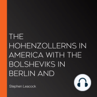 The Hohenzollerns in America With the Bolsheviks in Berlin and