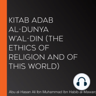Kitab Adab al-Dunya w'al-Din (The Ethics of Religion and of this World)