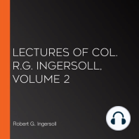 Lectures of Col. R.G. Ingersoll, Volume 2