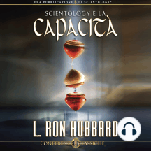 Scientology e la Capacità: Scientology and Ability, Italian Edition