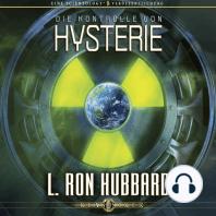 Die Kontrolle von Hysterie