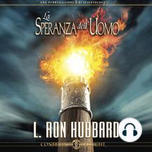 La Speranza dell'Uomo: The Hope of Man, Italian Edition