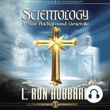 Scientology il Suo Background Generale: Scientology, Its General Background, Italian Edition
