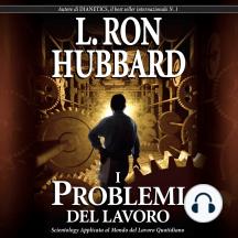 I Problemi del Lavoro: The Problems of Work, Italian Edition