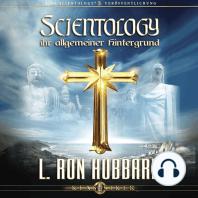 Scientology, Ihr Allgemeiner Hintergrund