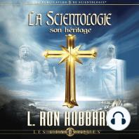 La Scientologie, son Héritage