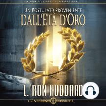 Un Postulato Proveniente: A Postulate Out of a Golden Age, Italian Edition