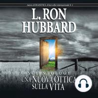 Scientology: Una Nuova Ottica Sulla Vita: Scientology: A New Slant on Life, Italian Edition