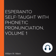 Esperanto Self-Taught with Phonetic Pronunciation, Volume 1