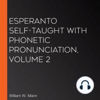 Esperanto Self-Taught with Phonetic Pronunciation, Volume 2