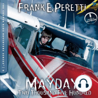 Mayday at Two Thousand Five Hundred