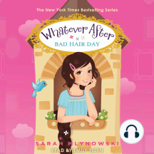 Bad Hair Day: Whatever After, Book 5