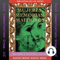 Mujeres, memorias, malogros (Women, Memories, Failures