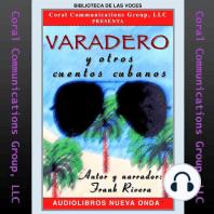 Varadero y otros cuentos cubanos (Cuban short stories)