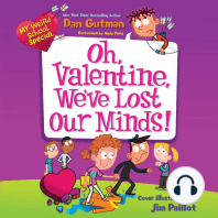 Oh, Valentine, We've Lost Our Minds!