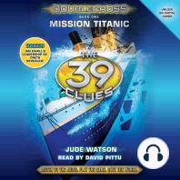 Mission Titanic