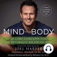 Mind Your Body: 4 Weeks to a Leaner, Healthier Life