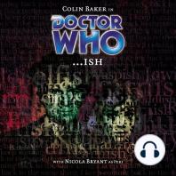 Doctor Who - ...ish