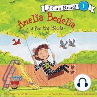 Amelia Bedelia Is for the Birds