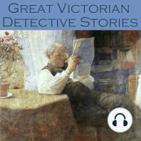 Great Victorian Detective Stories