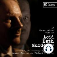 In Conversation with an Acid Bath Murderer