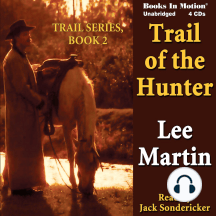 Trail of the Hunter: Trail Series, Book 2