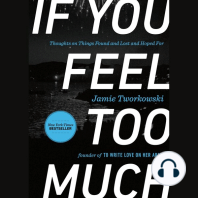 If You Feel Too Much