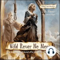 Wild Rover No More