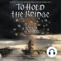To Hold the Bridge
