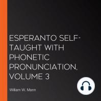 Esperanto Self-Taught with Phonetic Pronunciation, Volume 3