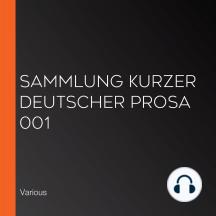 Sammlung kurzer deutscher Prosa 001