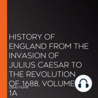 History of England from the Invasion of Julius Caesar to the Revolution of 1688, Volume 1A