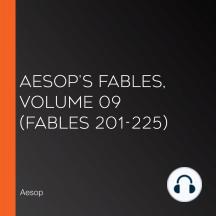 Aesop's Fables, Volume 09 (Fables 201-225)